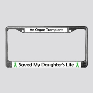 Daughter Transplant License Plate Frame